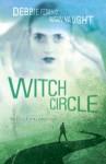 Witch Circle - R.S. Collins, Susan Vaught, Debbie Federici