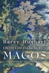 Ocho honorables magos - Barry Hughart, Carlos Gardini