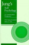 Jung's Self Psychology: A Constructivist Perspective - Polly Young-Eisendrath, James A. Hall
