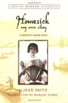 Homesick: My Own Story - Jean Fritz, Margot Tomes
