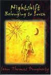 Nightshift Belonging to Lorca - Sean Thomas Dougherty