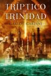 Triptico de Trinidad - Carlos Gardini