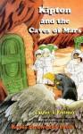 Kipton & the Caves of Mars - Charles L. Fontenay