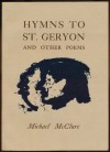 Hymns to St Geryon & Other Poems: [and, Dark brown] - Michael McClure