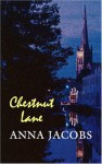 Chestnut Lane - Anna Jacobs
