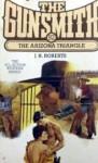 The Gunsmith #092: The Arizona Triangle - J.R. Roberts