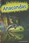 Anacondas - Elizabeth Raum