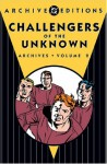 Challengers of the Unknown Archives, Vol. 2 - Jack Kirby, Ed Herron, Dave Wood, Wallace Wood, Marvin Stein