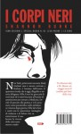 I corpi neri - Shannon Burke, Sebastiano Pezzani