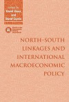 North South Linkages and International Macroeconomic Policy - David Vines, David Currie