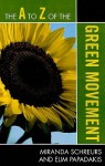 The A to Z of the Green Movement - Miranda Schreurs, Elim Papadakis