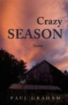 Crazy Season - Paul Graham