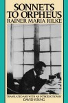 Sonnets to Orpheus - Rainer Maria Rilke, David Young