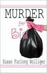 Murder for Bid - Susan Furlong-Bolliger