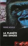 La planète des singes - Pierre Boulle