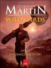 Wild Cards: O Começo de Tudo - George R.R. Martin