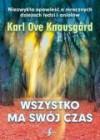 Wszystko ma swój czas - Karl Ove Knausgard