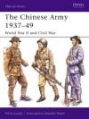 The Chinese Army 1937-49: World War II and Civil War - Philip Jowett