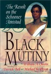 Black Mutiny: The Revolt on the Schooner Amistad - William A. Owens, Derrick A. Bell, Michael Eric Dyson
