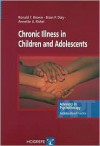 Chronic Illness in Children and Adolescents - Ronald T. Brown, Annette U. Rickel