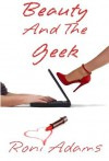 Beauty And The Geek - Roni Adams