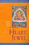 Heart Jewel: The Essential Practices of Kadampa Buddhism - Kelsang Gyatso