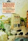 Fragile Identity - Alexandra Fanny Brodsky