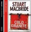 Cold Granite - Stuart MacBride