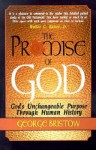 The Promise of God: God's Unchangeable Purpose Through Human History - George Bristow, Walter C. Kaiser Jr.