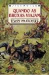 Quando as Bruxas Viajam (Discworld, #12) - Terry Pratchett