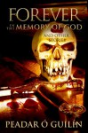 Forever in the Memory of God: And Other Stories - Peadar Ó Guilín