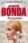 Florystka - Katarzyna Bonda