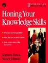 Honing Your Knowledge Skills: A Route Map - Mariana Funes, Nancy Johnson