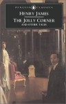 The Jolly Corner and Other Tales (Penguin Classics) - Henry James, Roger Gard