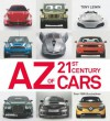 The A-Z of 21st-Century Cars - Tony Lewin