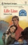 Life Line (Dangerous to Love USA, #20) - Rebecca York