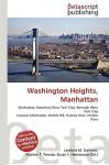 Washington Heights, Manhattan - Lambert M. Surhone, VDM Publishing, Susan F. Marseken