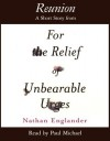 Reunion: A Short Story from For the Relief of Unbearable Urges - Nathan Englander, Paul Michael