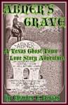 Abner's Grave - Charles E. Borjas, Michael Edwards, Chas Zinicola, Chuck Bordeaux