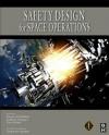 Safety Design for Space Operations - Firooz Allahdadi, Joseph N. Pelton