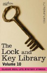 The Lock And Key Library, Vol. 10 - Classic Real Life Mystery Stories - Julian Hawthorne