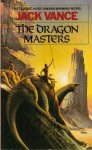 The Dragon Masters - Jack Vance