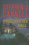 The Prostitutes' Ball (Shane Scully, #10) - Stephen J. Cannell