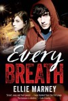 Every Breath - Ellie Marney