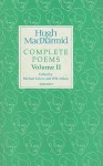 Hugh Macdiarmid: Complete Poems Volume 2 - Hugh MacDiarmid, Michael Grieve