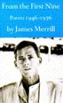 From the First Nine: Poems, 1946-1976 - James Merrill