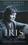 The Iris Trilogy - John Bayley