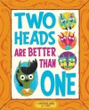 Two Heads Are Better Than One - Michael Dahl, Miguel Ornia-blanco