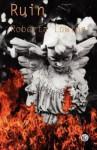 Ruin - Roberta Lowing