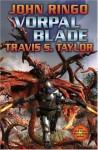Vorpal Blade - John Ringo, Travis S. Taylor